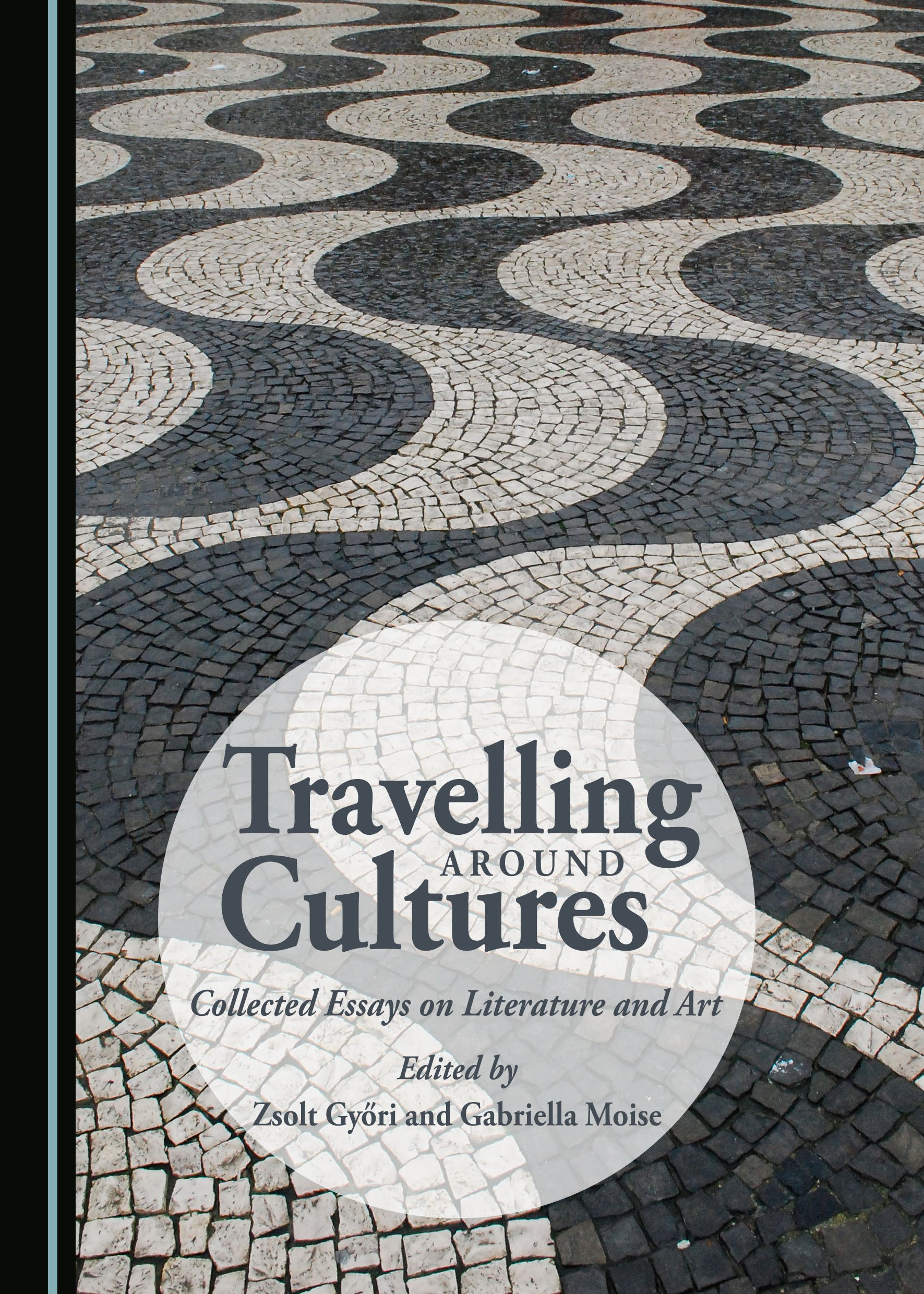 Travelling around Cultures: Collected Essays on Literature and Art