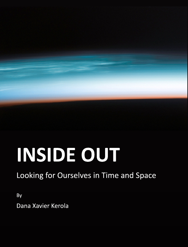 Inside Out: Looking for Ourselves in Time and Space