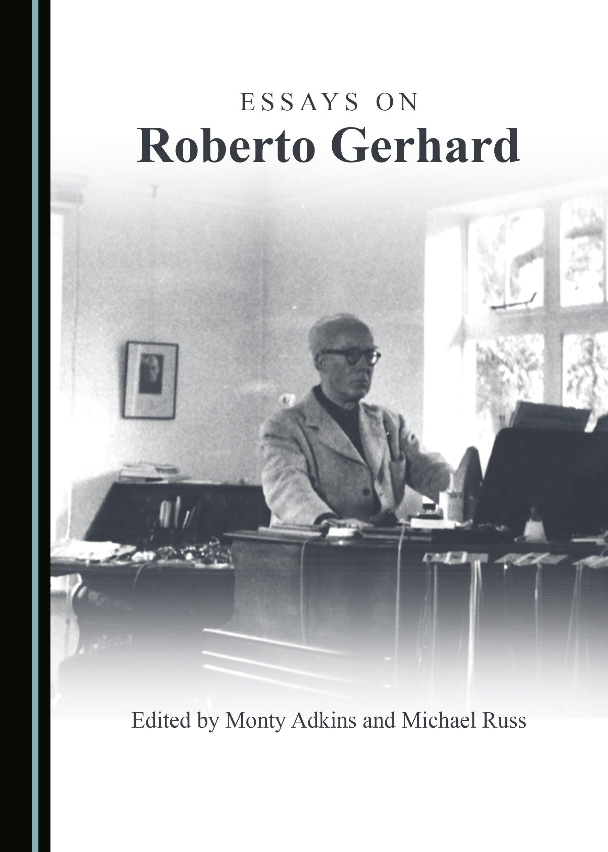 Essays on Roberto Gerhard