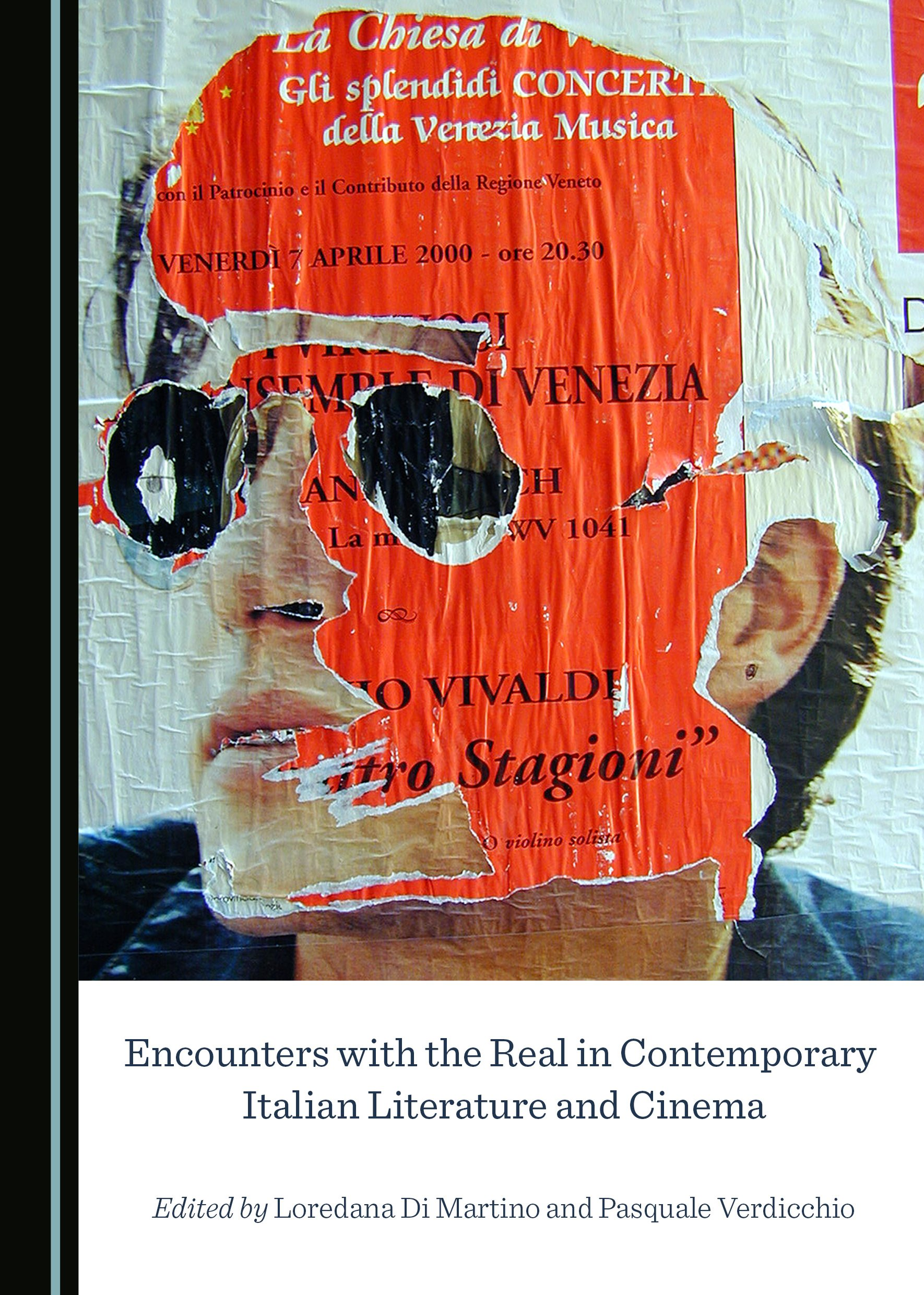 Encounters with the Real in Contemporary Italian Literature and Cinema