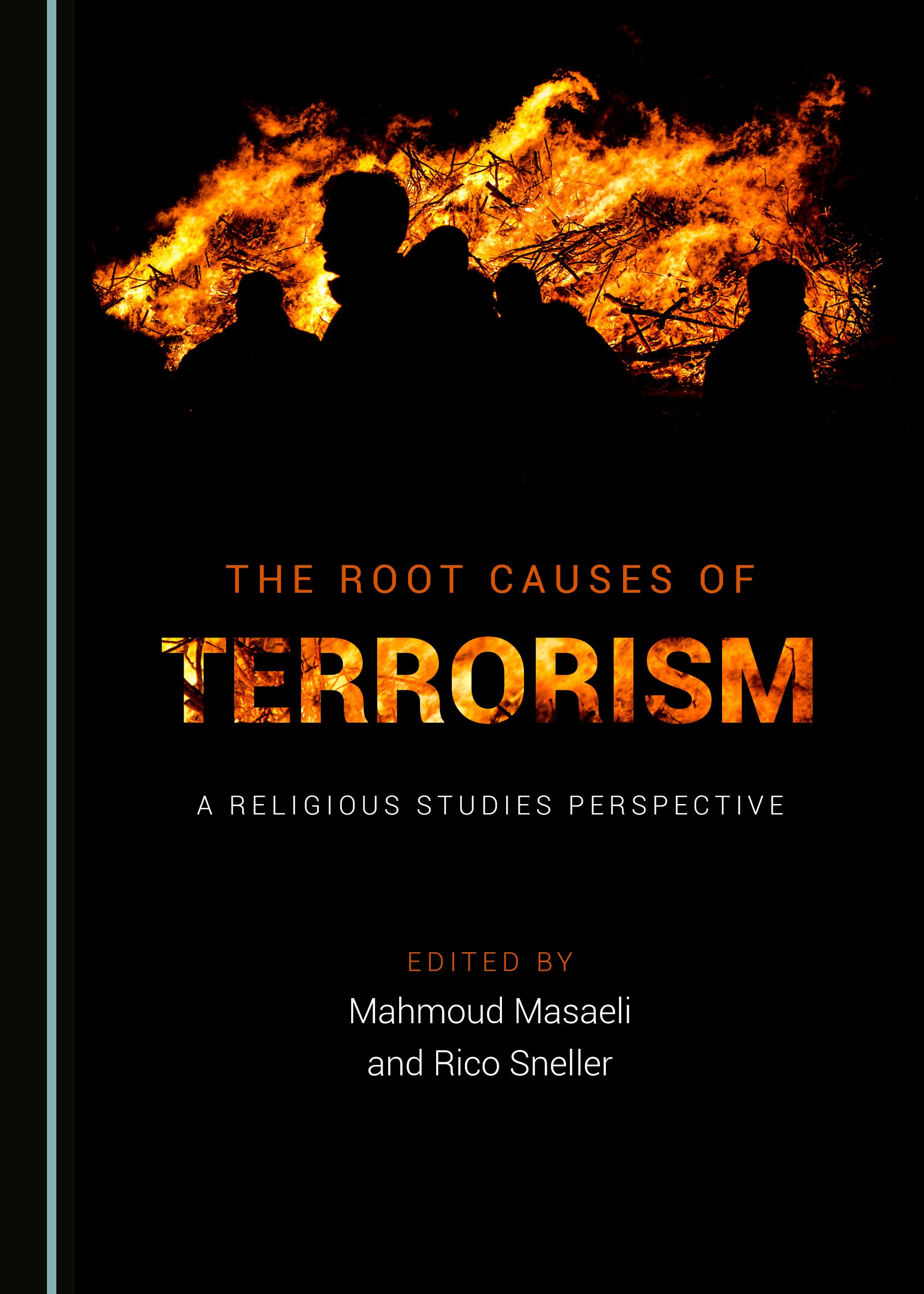 The Root Causes of Terrorism: A Religious Studies Perspective