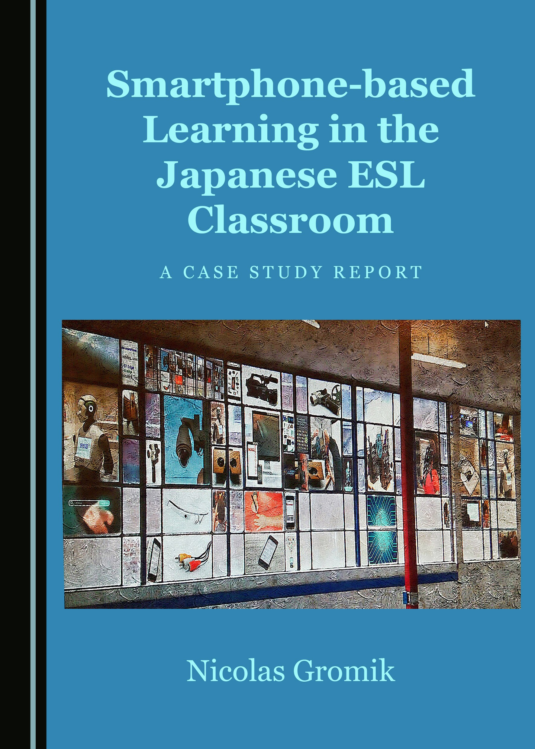 Smartphone-based Learning in the Japanese ESL Classroom: A Case Study Report