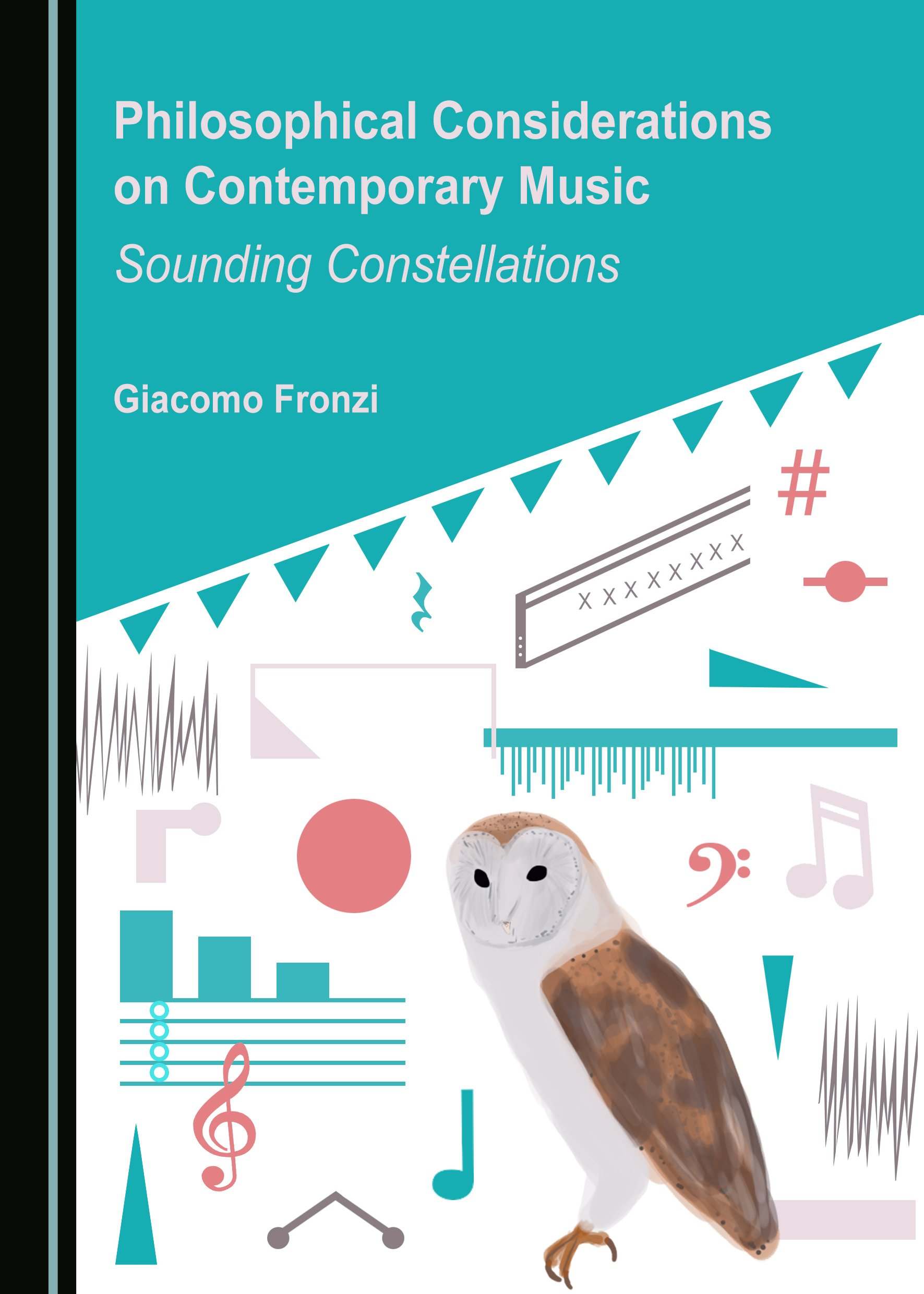 Philosophical Considerations on Contemporary Music: Sounding Constellations