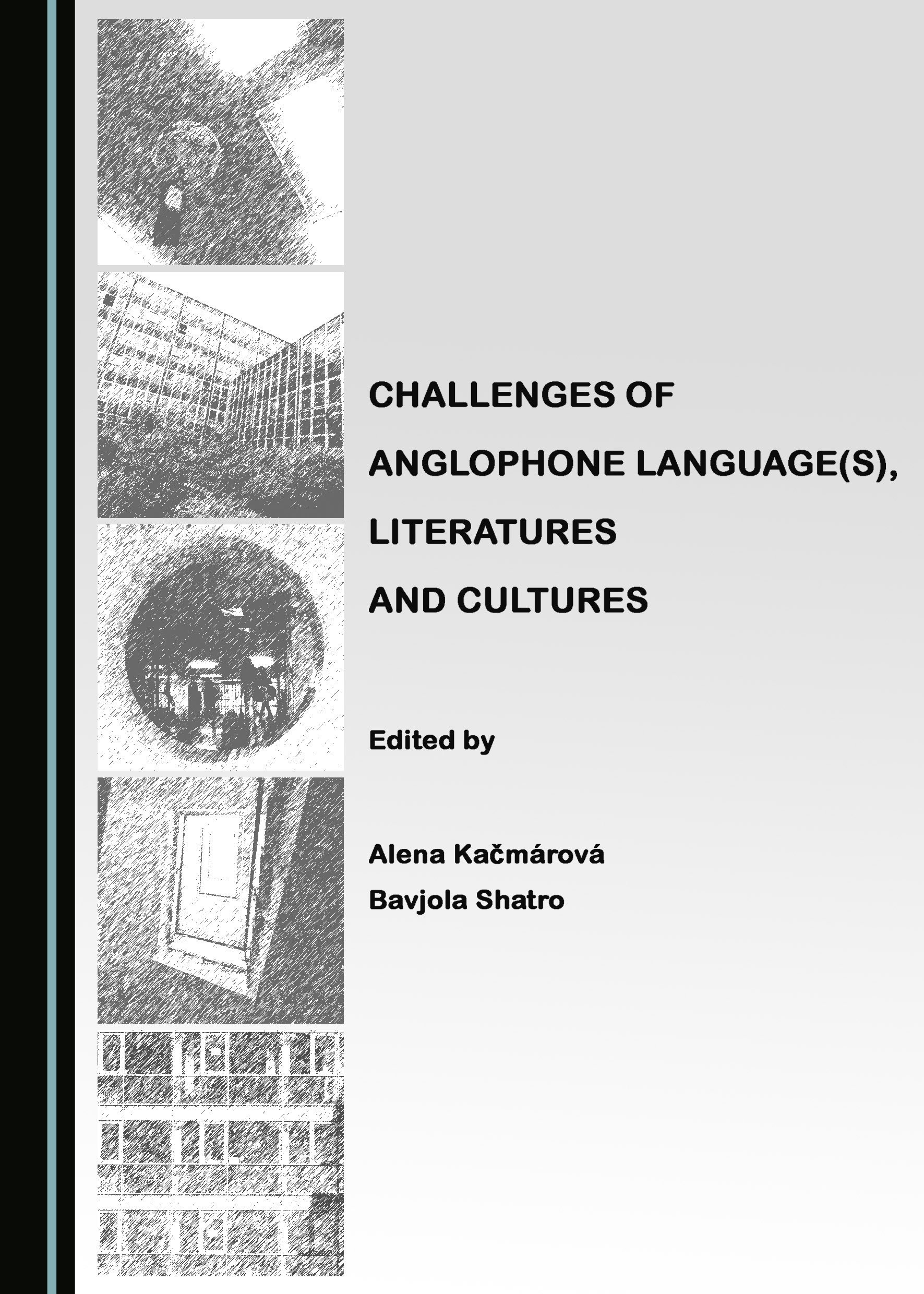 Challenges of Anglophone Language(s), Literatures and Cultures
