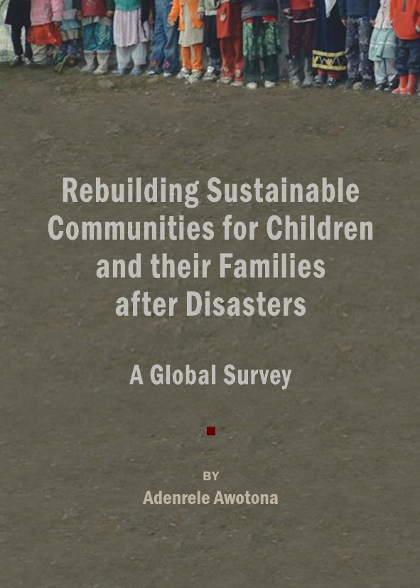 Rebuilding Sustainable Communities for Children and their Families after Disasters: A Global Survey