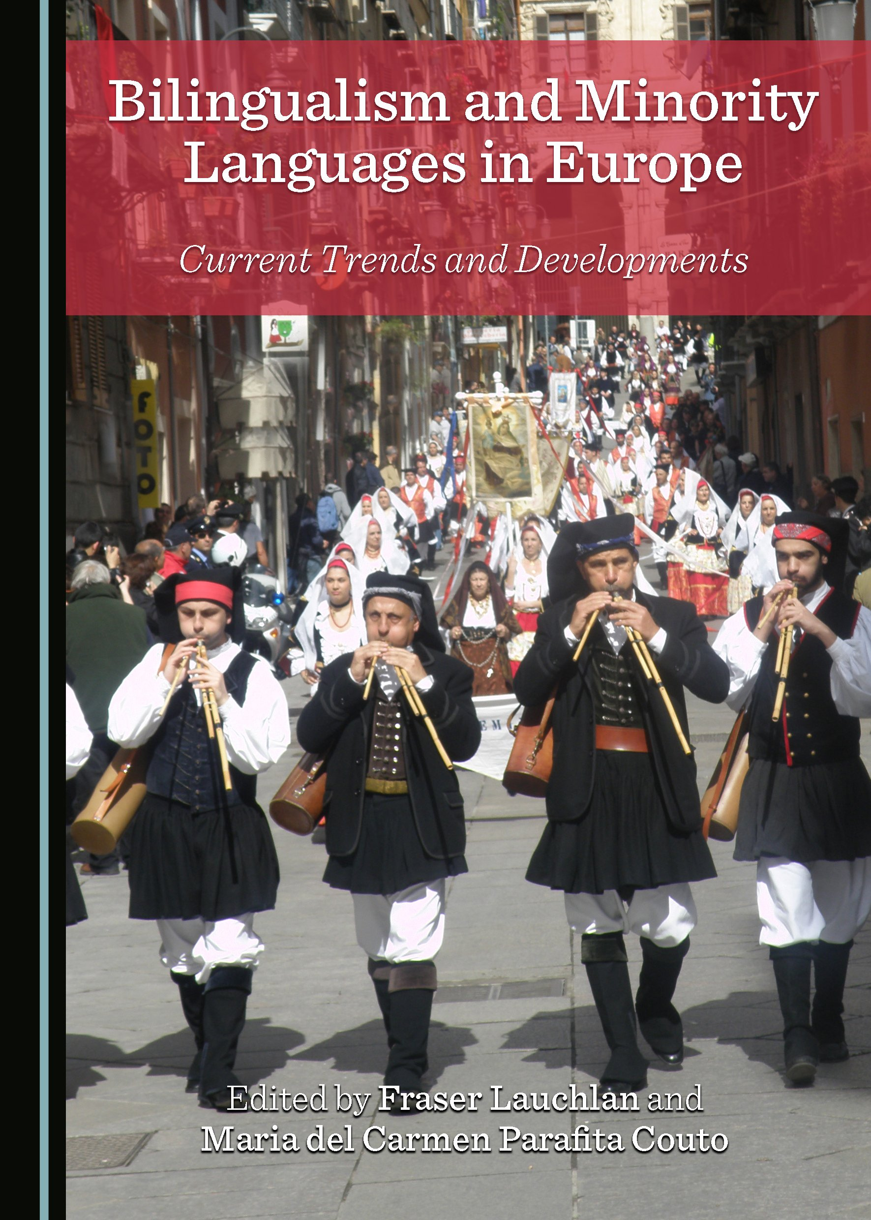 Bilingualism and Minority Languages in Europe: Current Trends and Developments