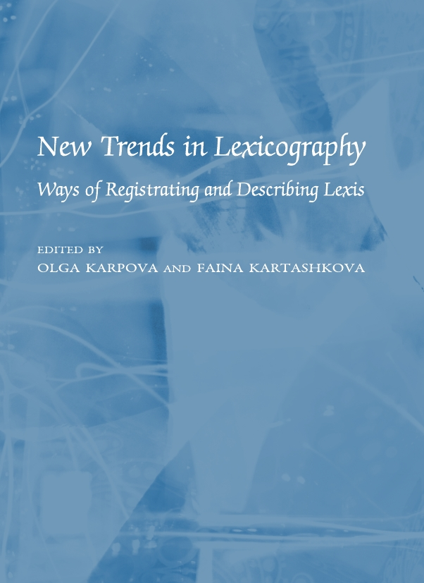 New Trends in Lexicography: Ways of Registrating and Describing Lexis