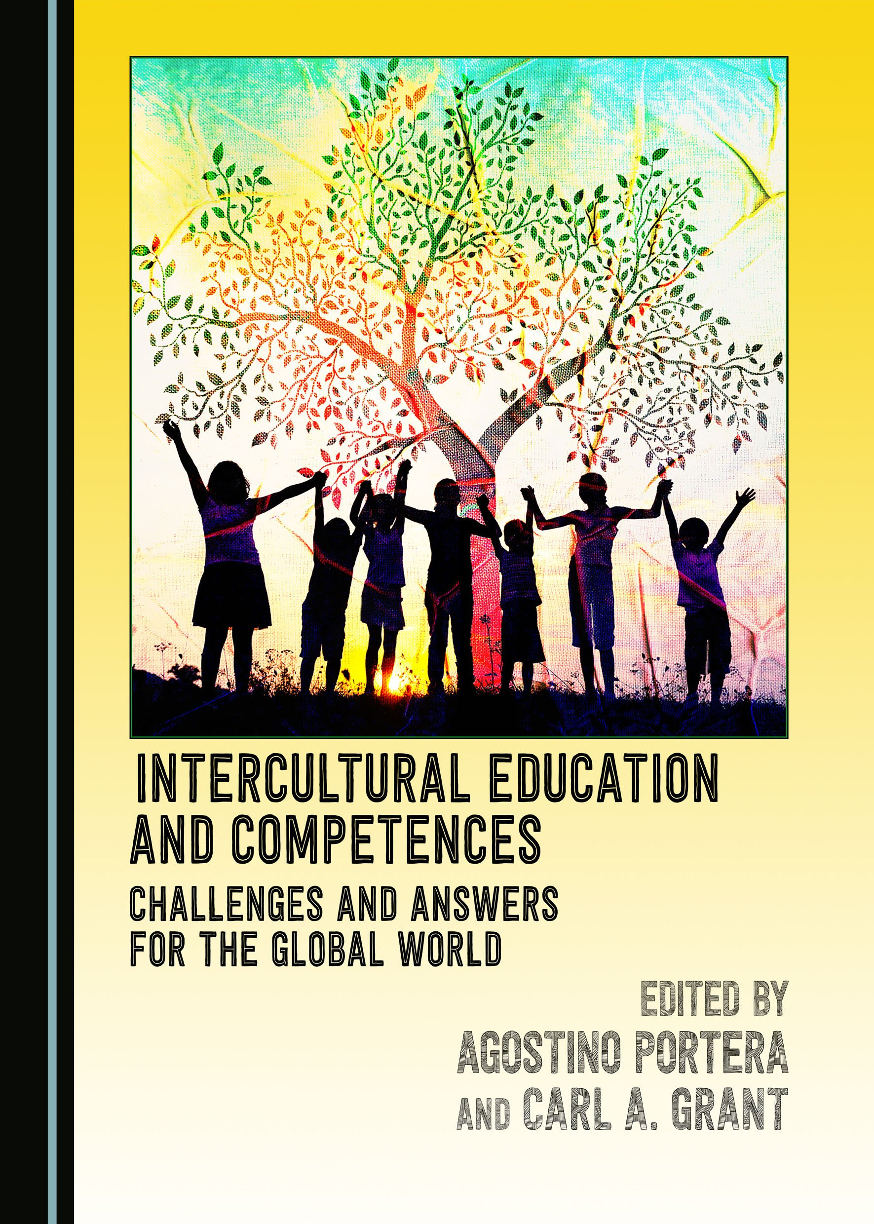 Intercultural Education and Competences: Challenges and Answers for the Global World
