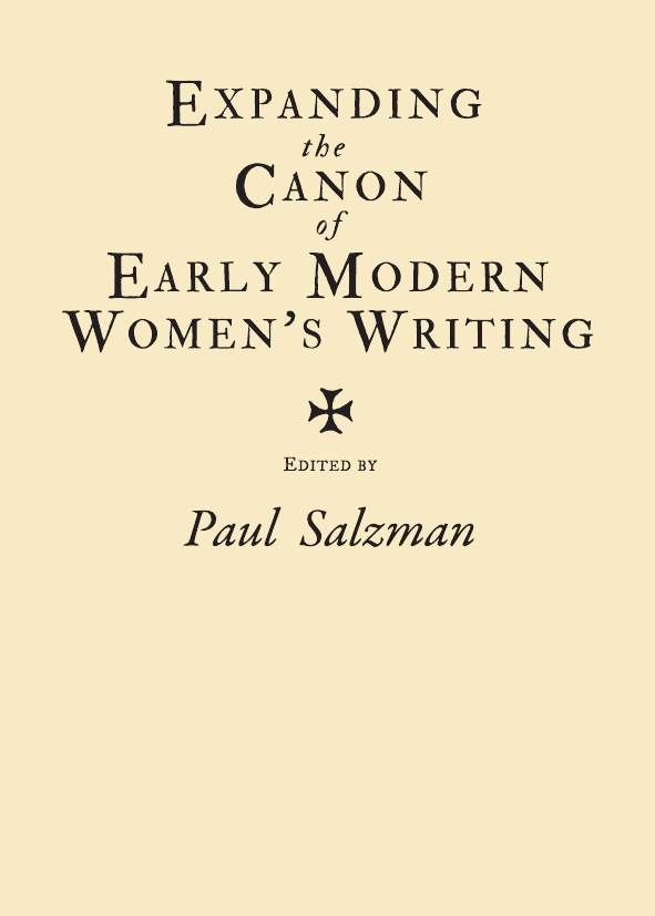 Expanding the Canon of Early Modern Women's Writing