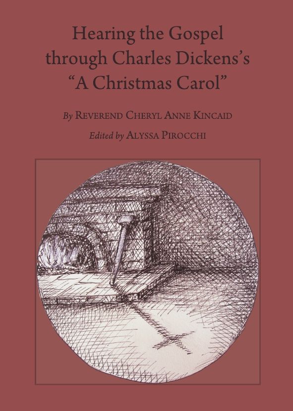 """Hearing the Gospel through Charles Dickens's """"A Christmas Carol"""" Second Edition"""