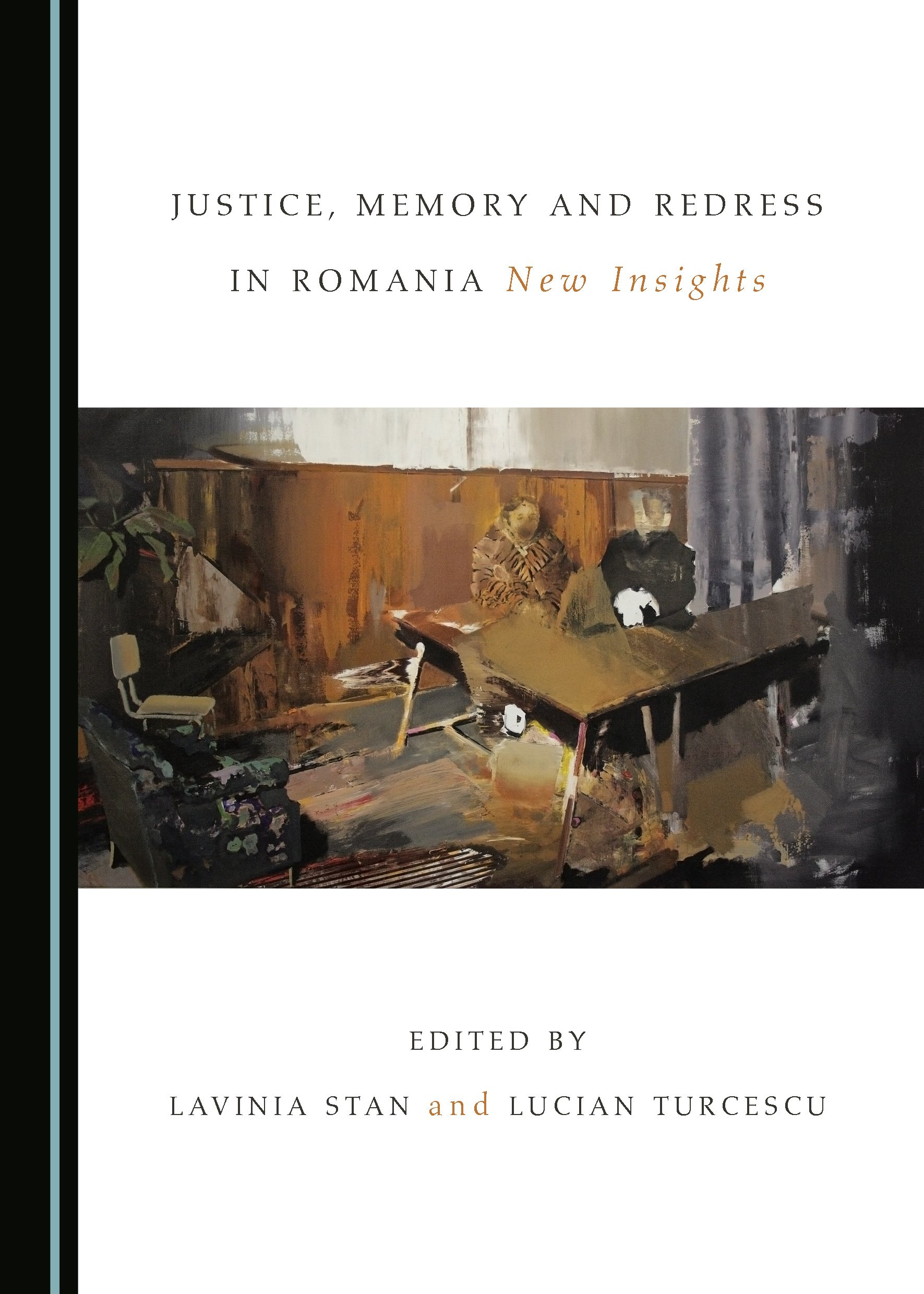 Justice, Memory and Redress in Romania: New Insights
