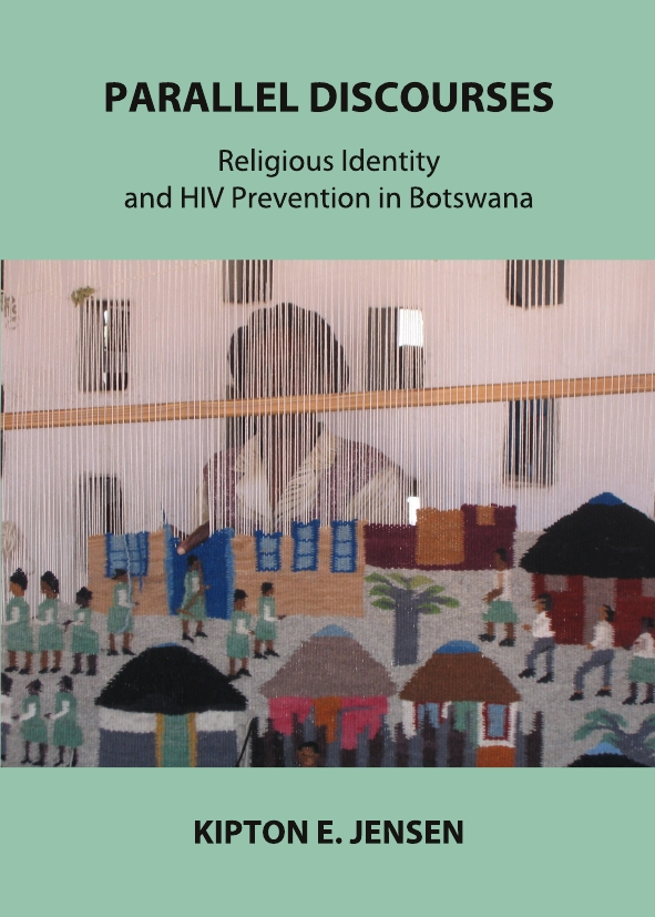 Parallel Discourses: Religious Identity and HIV Prevention in Botswana