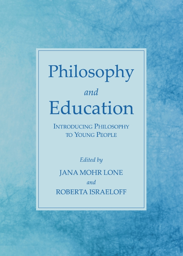 Philosophy and Education: Introducing Philosophy to Young People