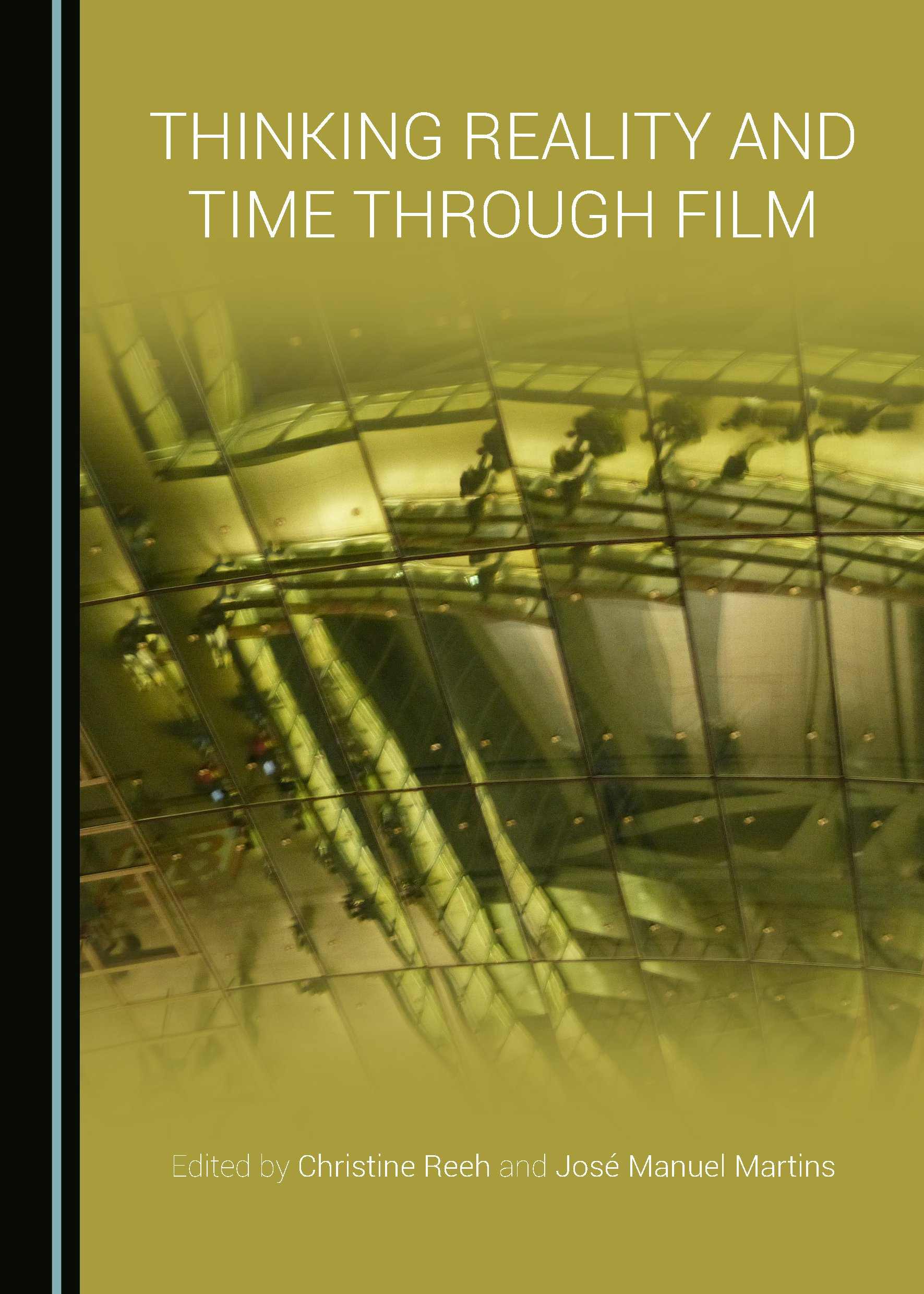 Thinking Reality and Time through Film