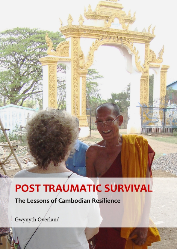 Post Traumatic Survival: The Lessons of Cambodian Resilience
