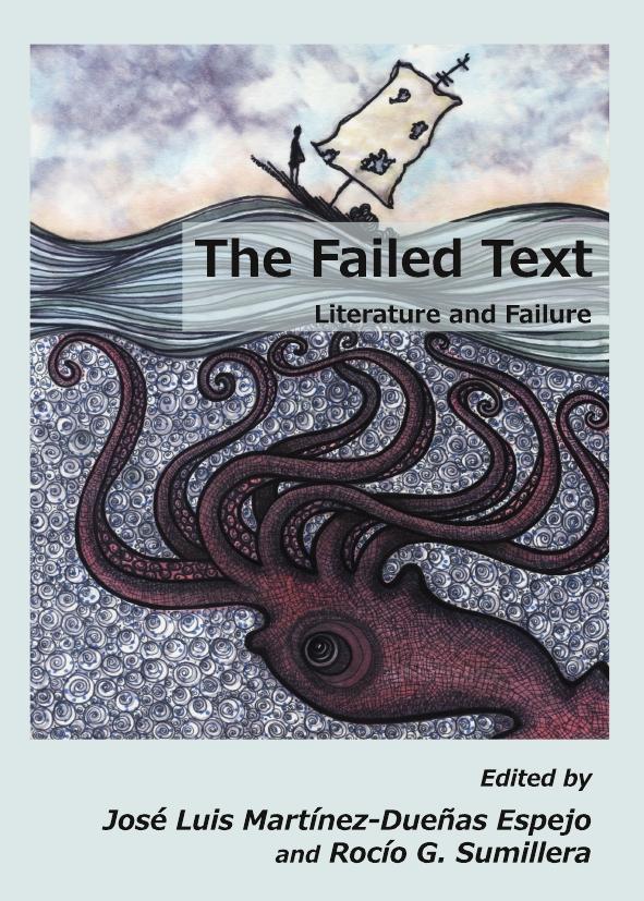 The Failed Text: Literature and Failure