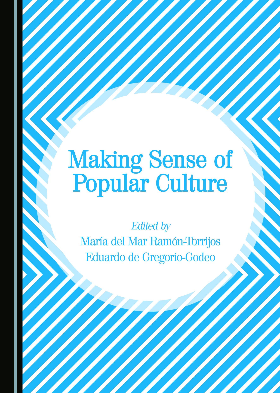 Making Sense of Popular Culture