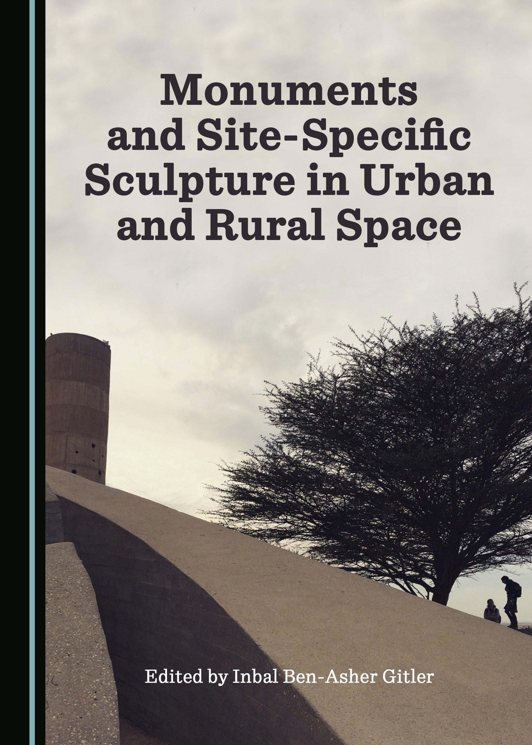 Monuments and Site-Specific Sculpture in Urban and Rural Space
