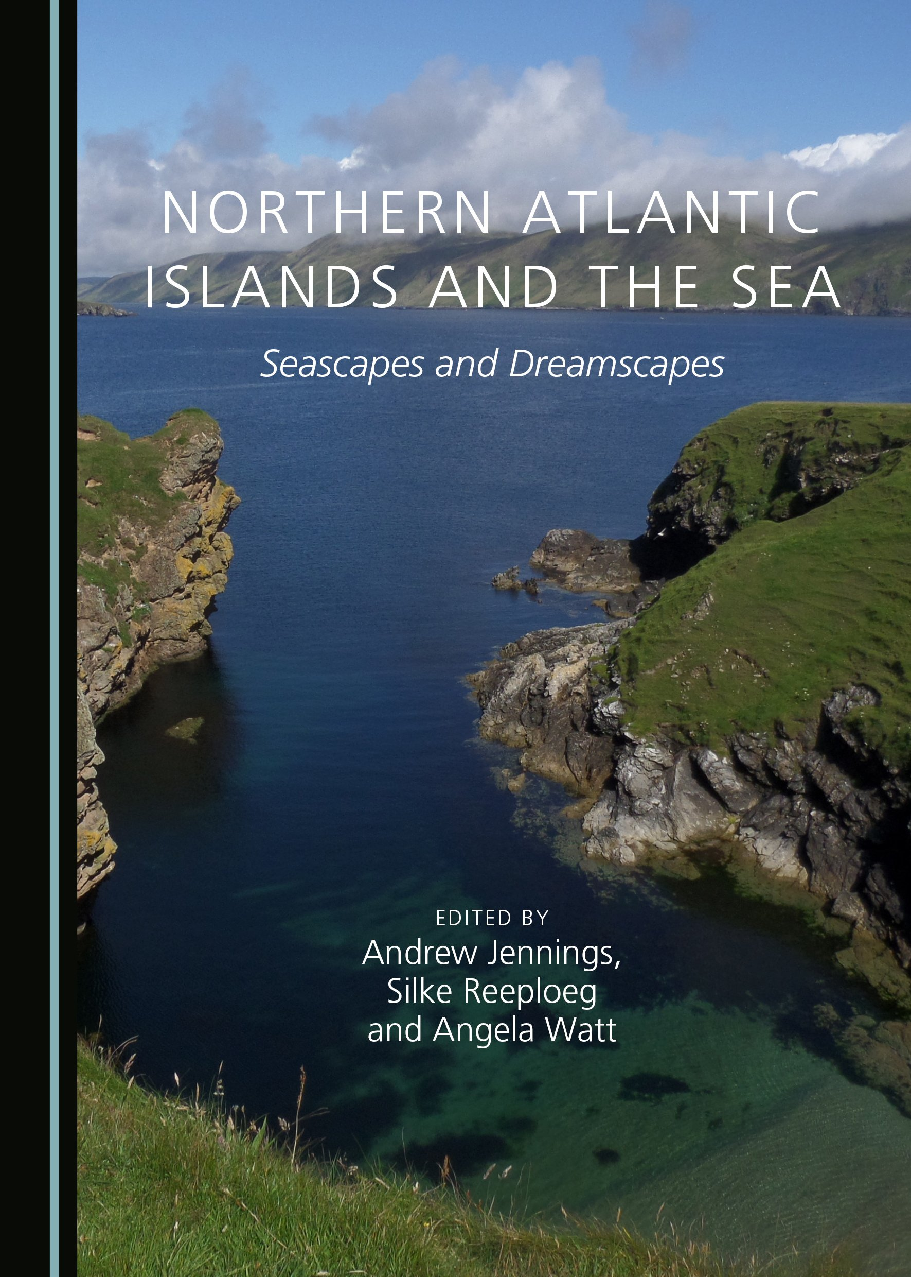Northern Atlantic Islands and the Sea: Seascapes and Dreamscapes