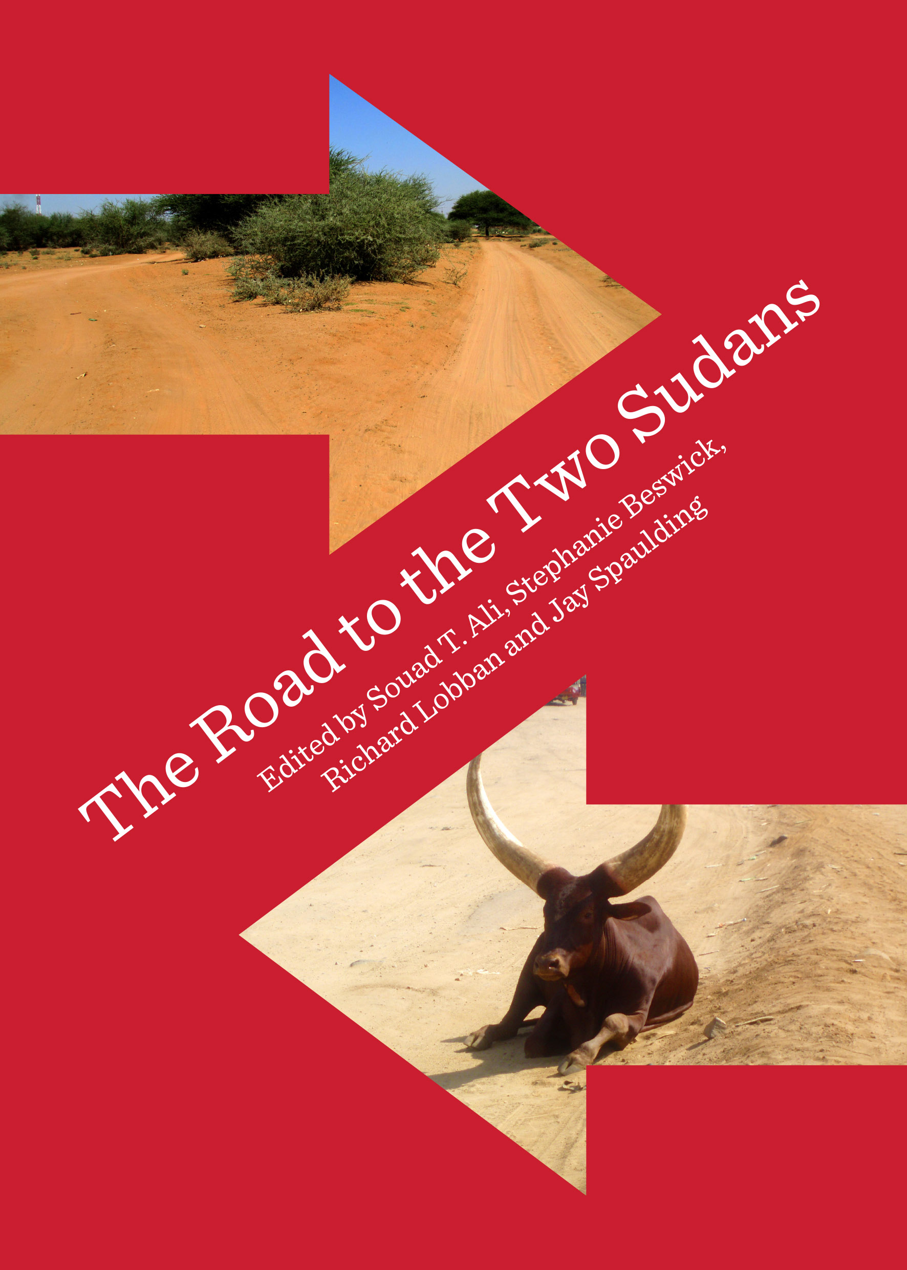The Road to the Two Sudans