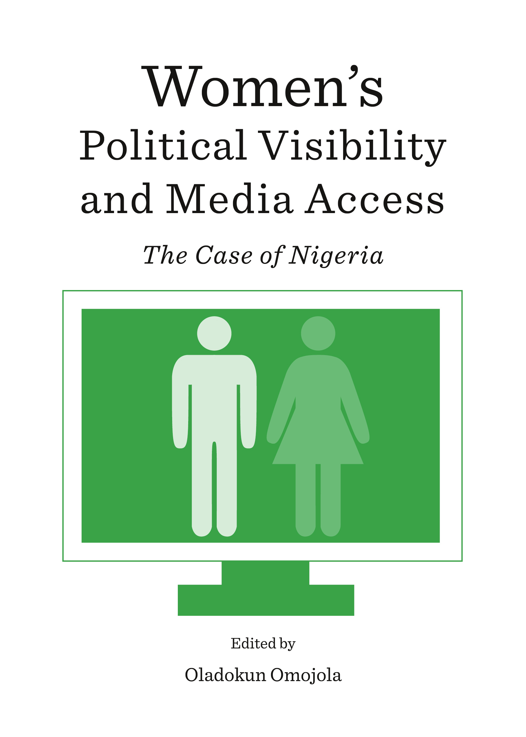 Women's Political Visibility and Media Access: The Case of Nigeria