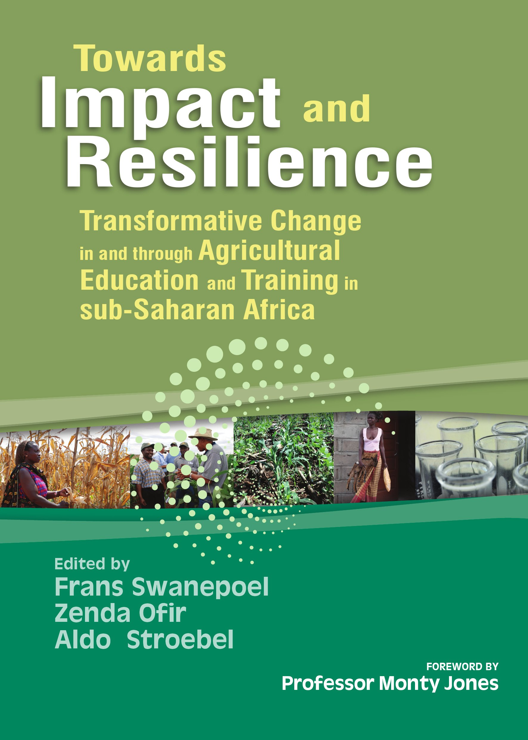 Towards Impact and Resilience: Transformative Change In and Through Agricultural Education and Training in Sub-Saharan Africa