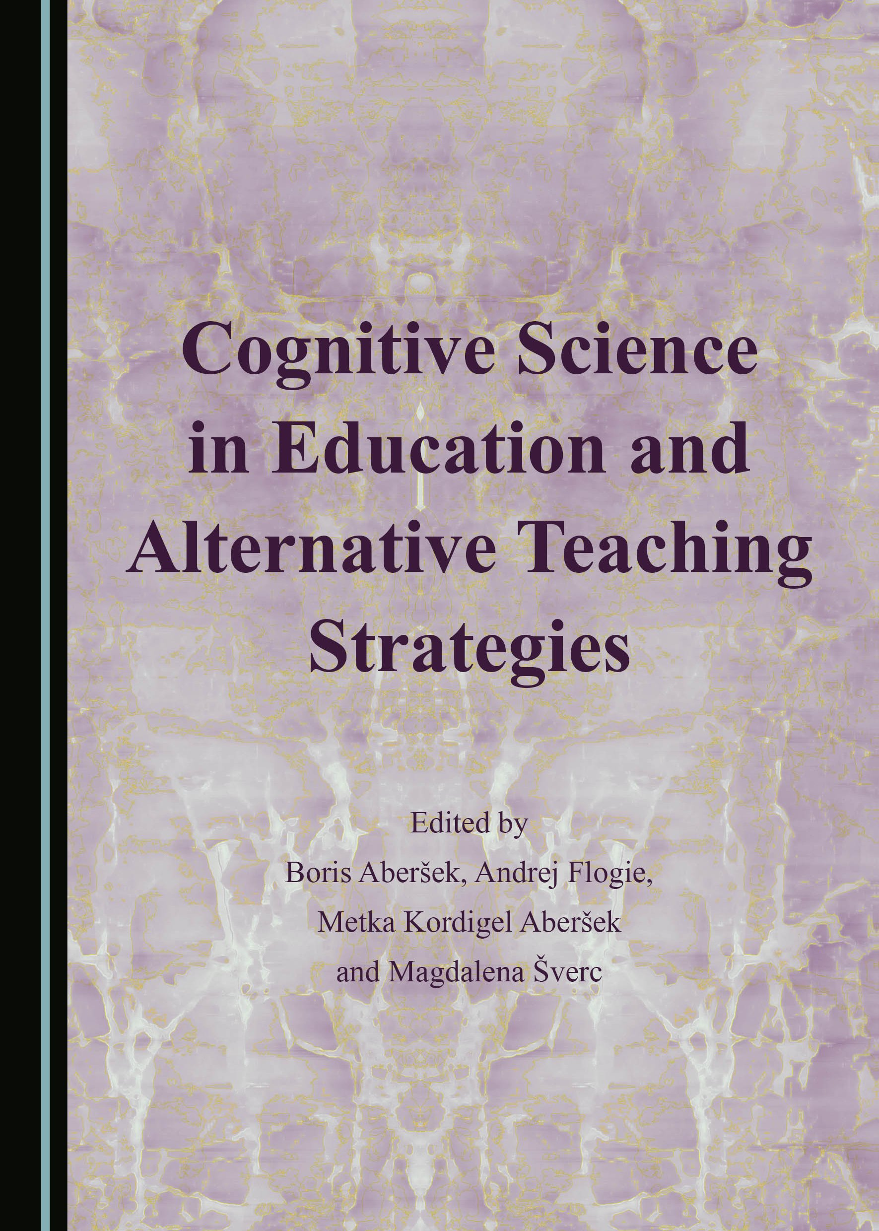 Cognitive Science in Education and Alternative Teaching Strategies