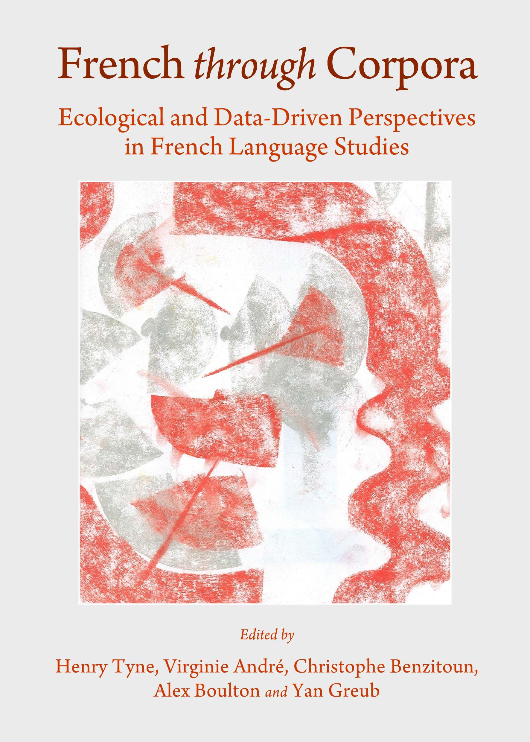 French through Corpora: Ecological and Data-Driven Perspectives in French Language Studies