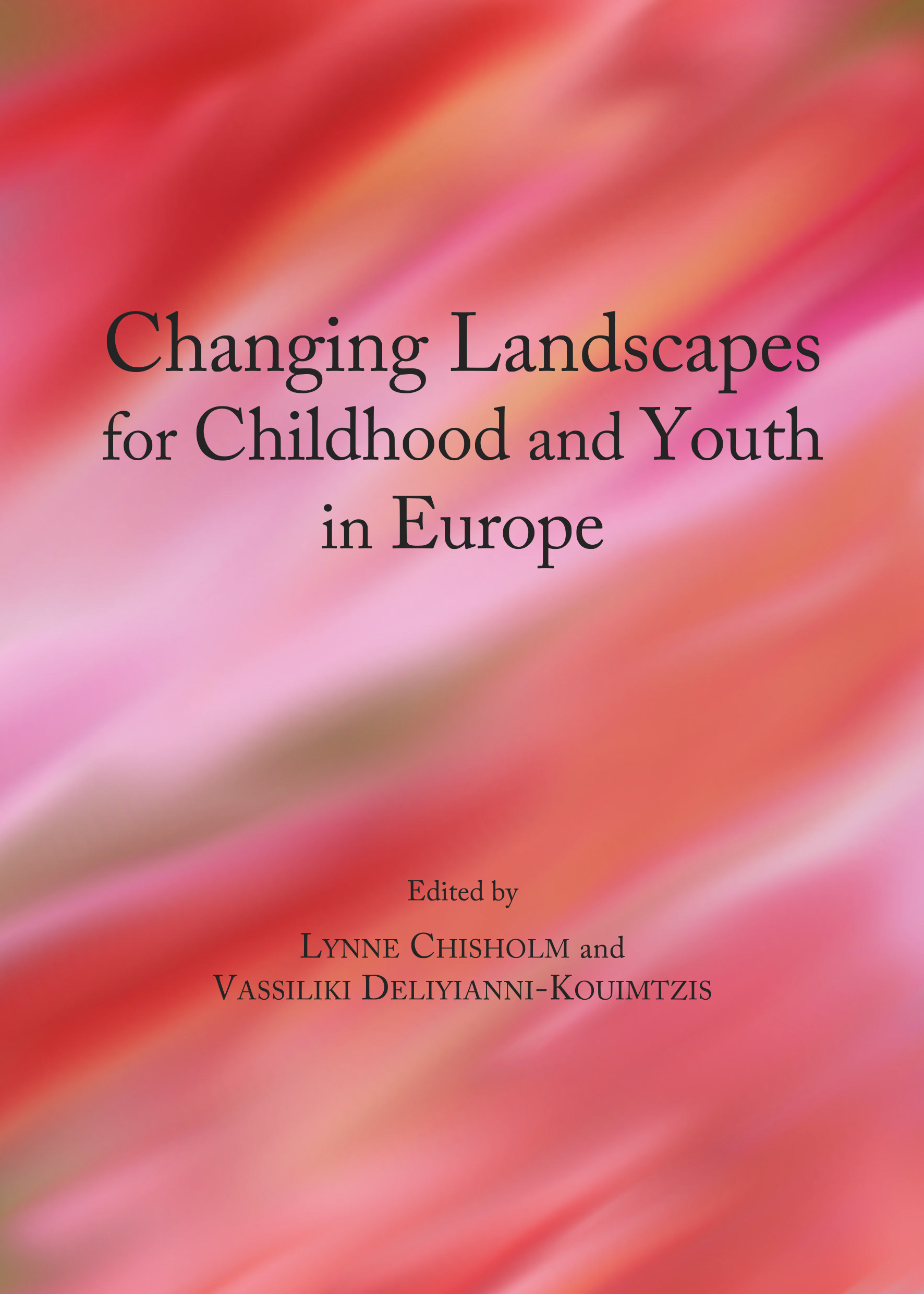 Changing Landscapes for Childhood and Youth in Europe