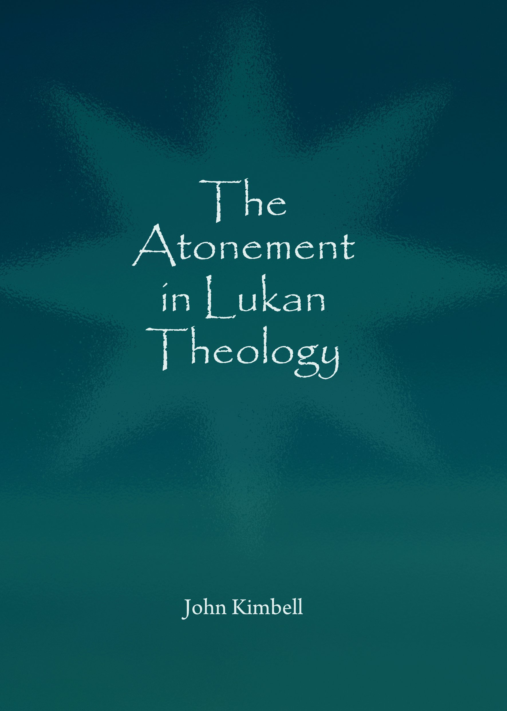 The Atonement in Lukan Theology