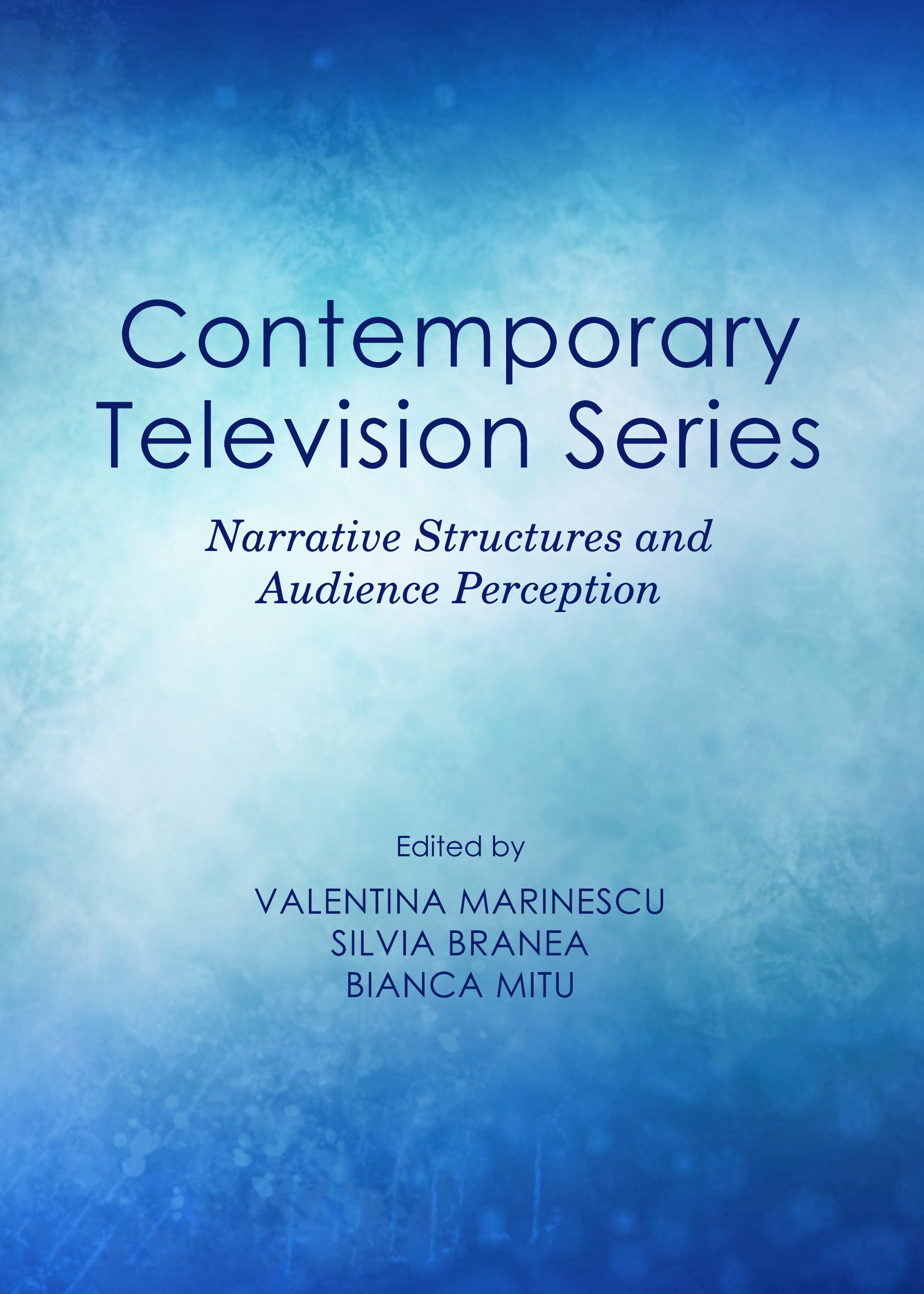 Contemporary Television Series: Narrative Structures and Audience Perception