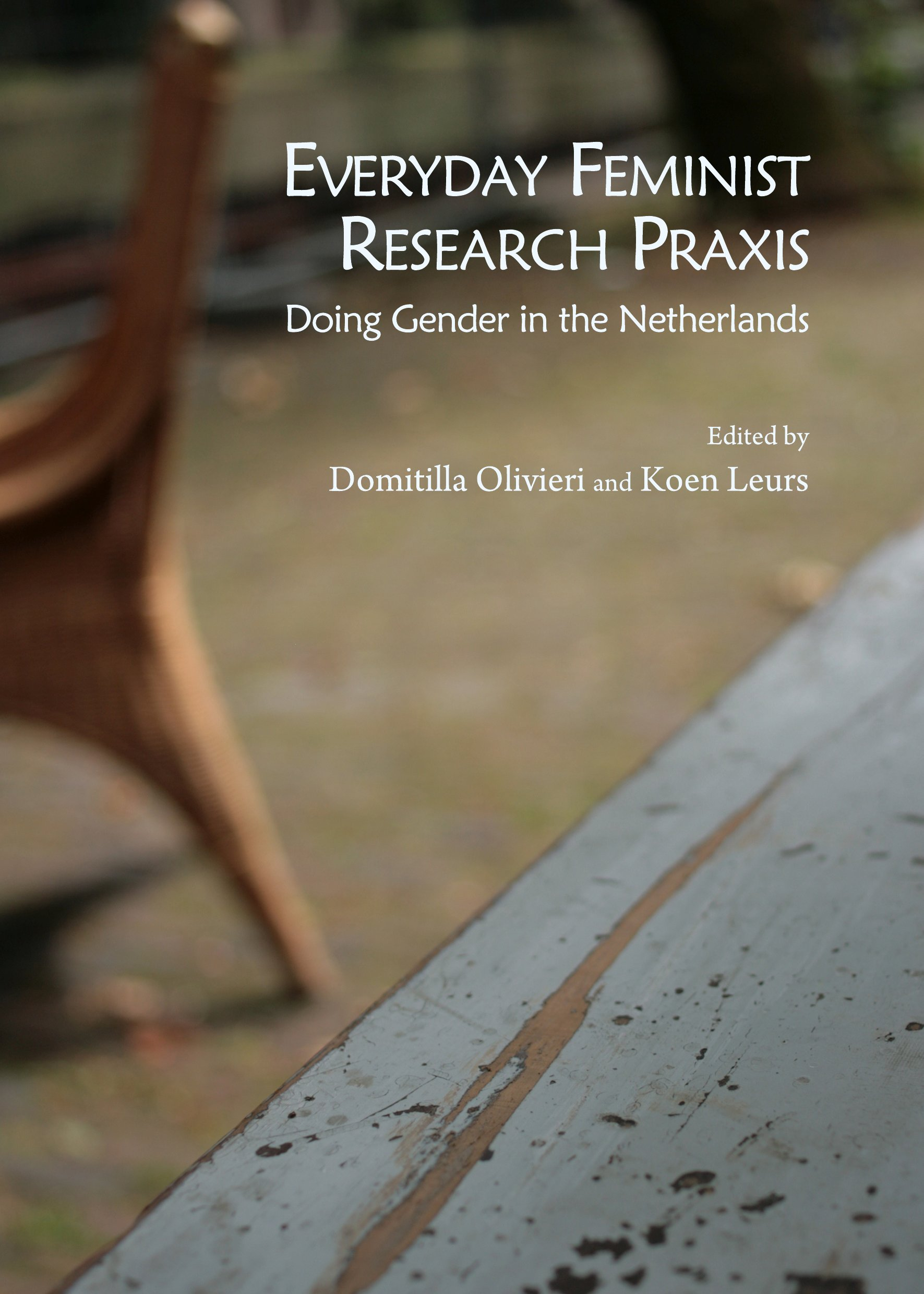 Everyday Feminist Research Praxis: Doing Gender in the Netherlands