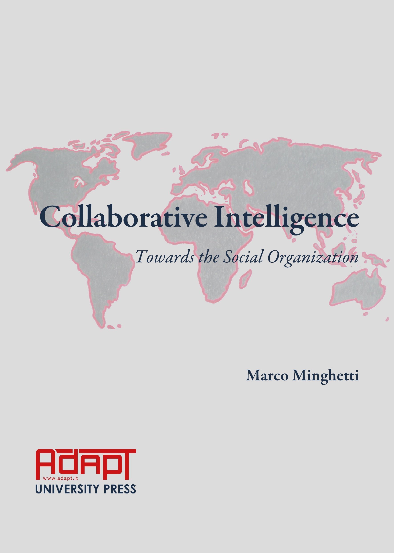 Collaborative Intelligence: Towards the Social Organization