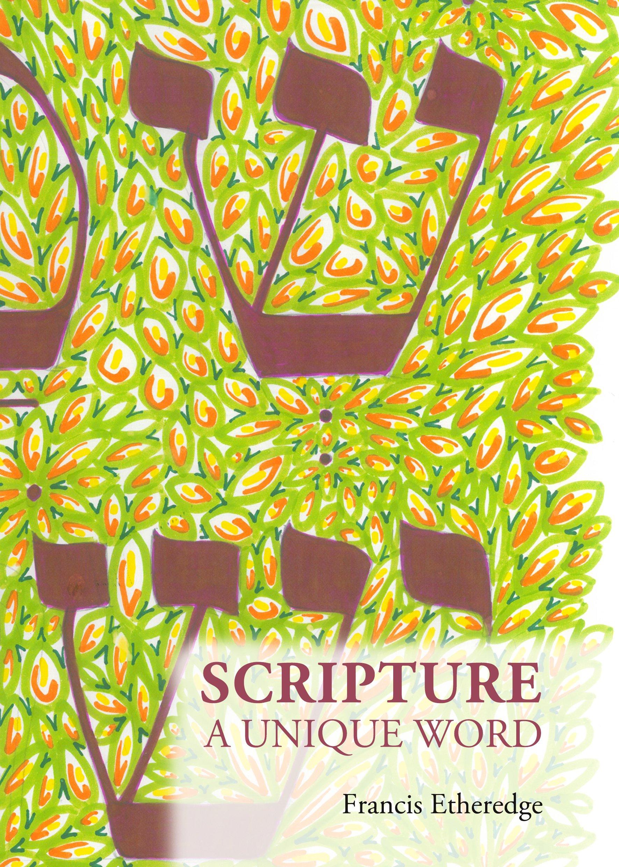 Scripture: A Unique Word
