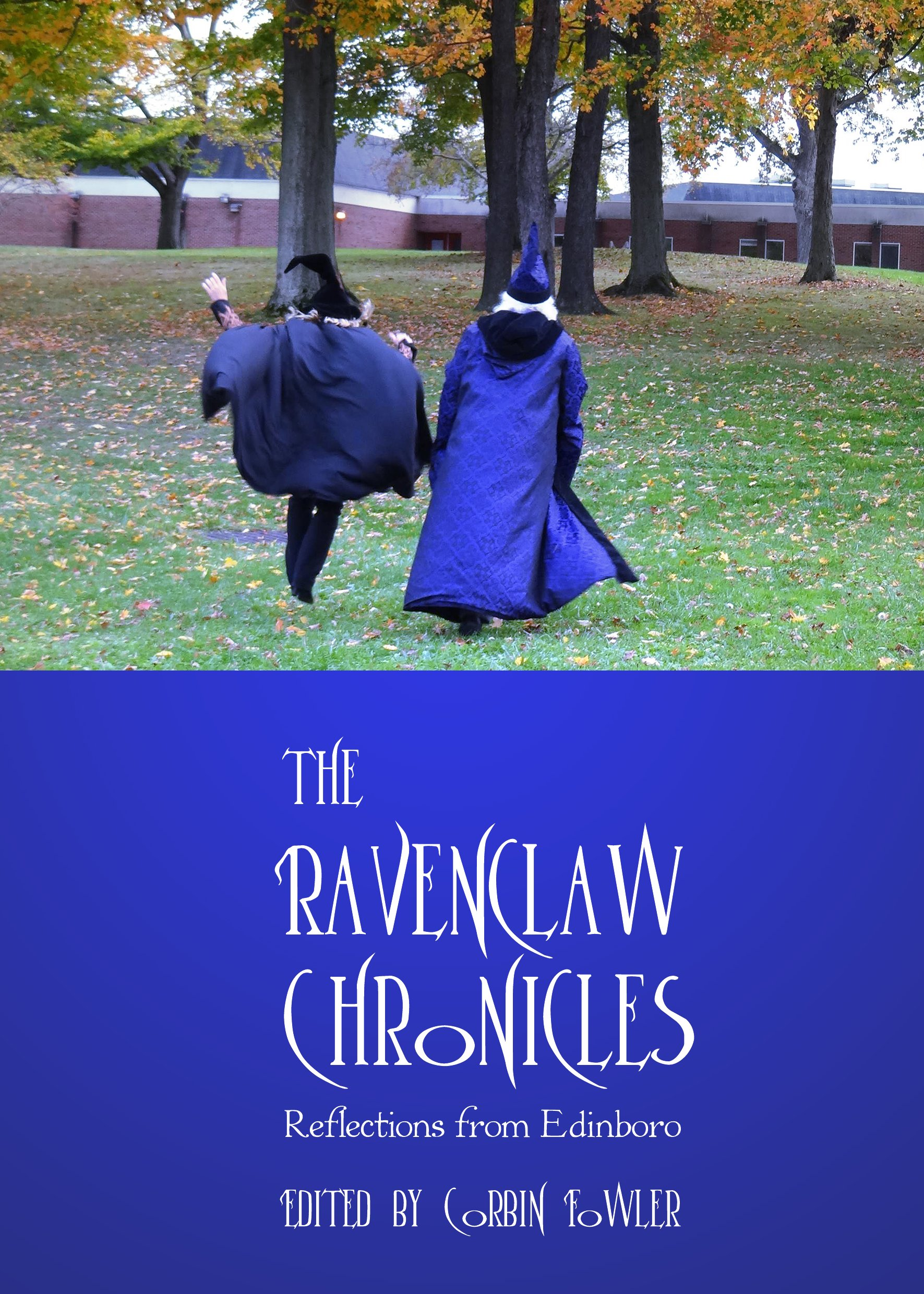 The Ravenclaw Chronicles: Reflections from Edinboro