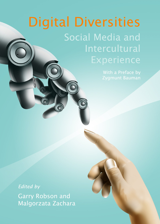 Digital Diversities: Social Media and Intercultural Experience