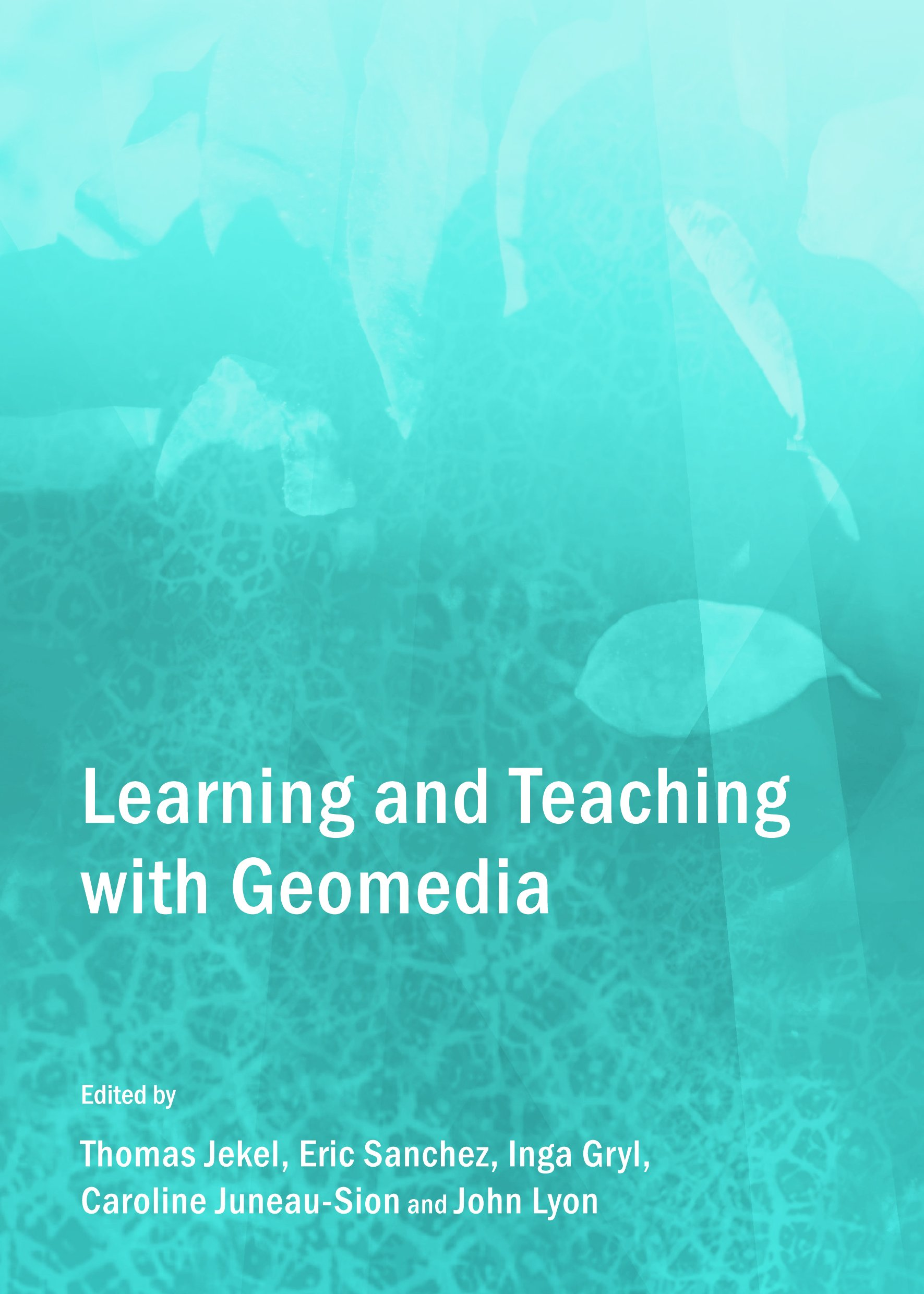 Learning and Teaching with Geomedia