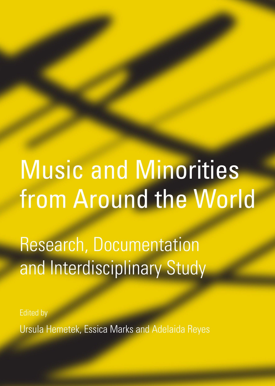 Music and Minorities from Around the World: Research, Documentation and Interdisciplinary Study