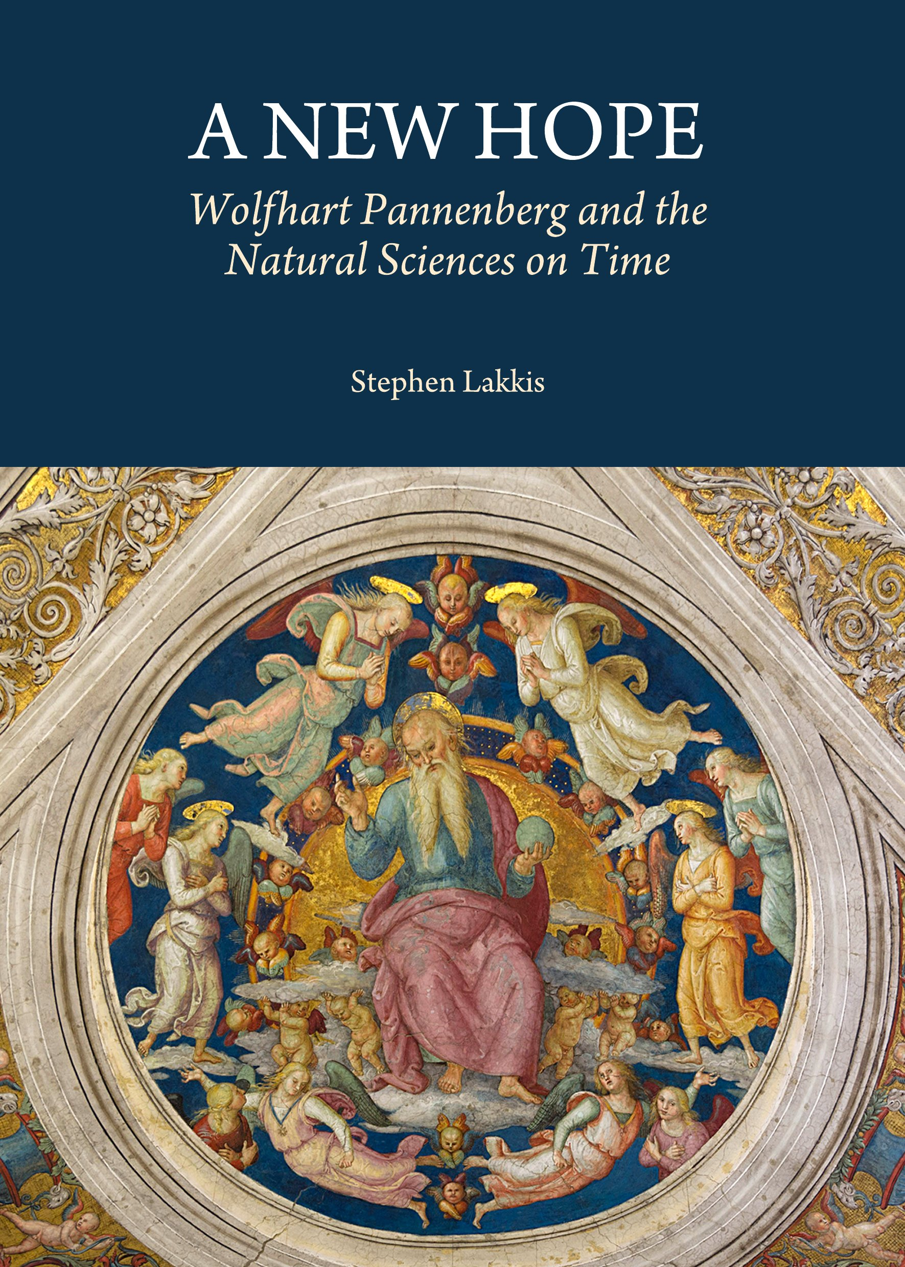 A New Hope: Wolfhart Pannenberg and the Natural Sciences on Time