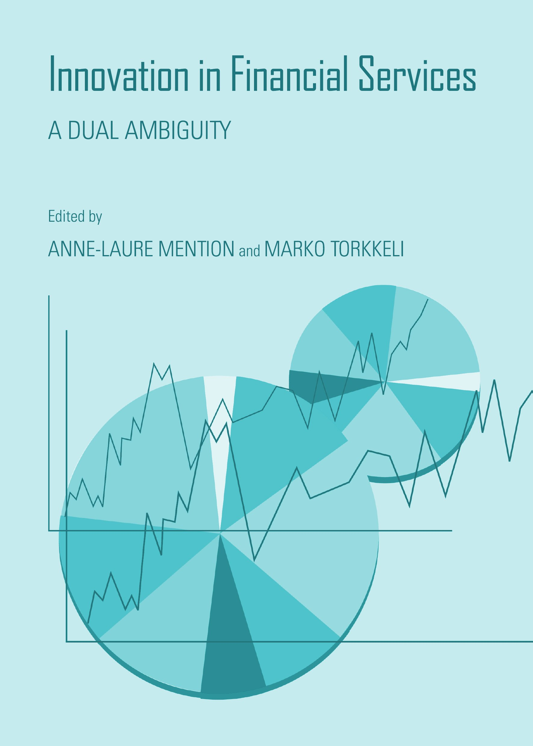 Innovation in Financial Services: A Dual Ambiguity