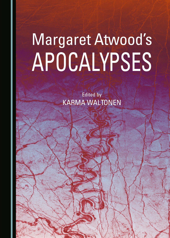 Margaret Atwood's Apocalypses