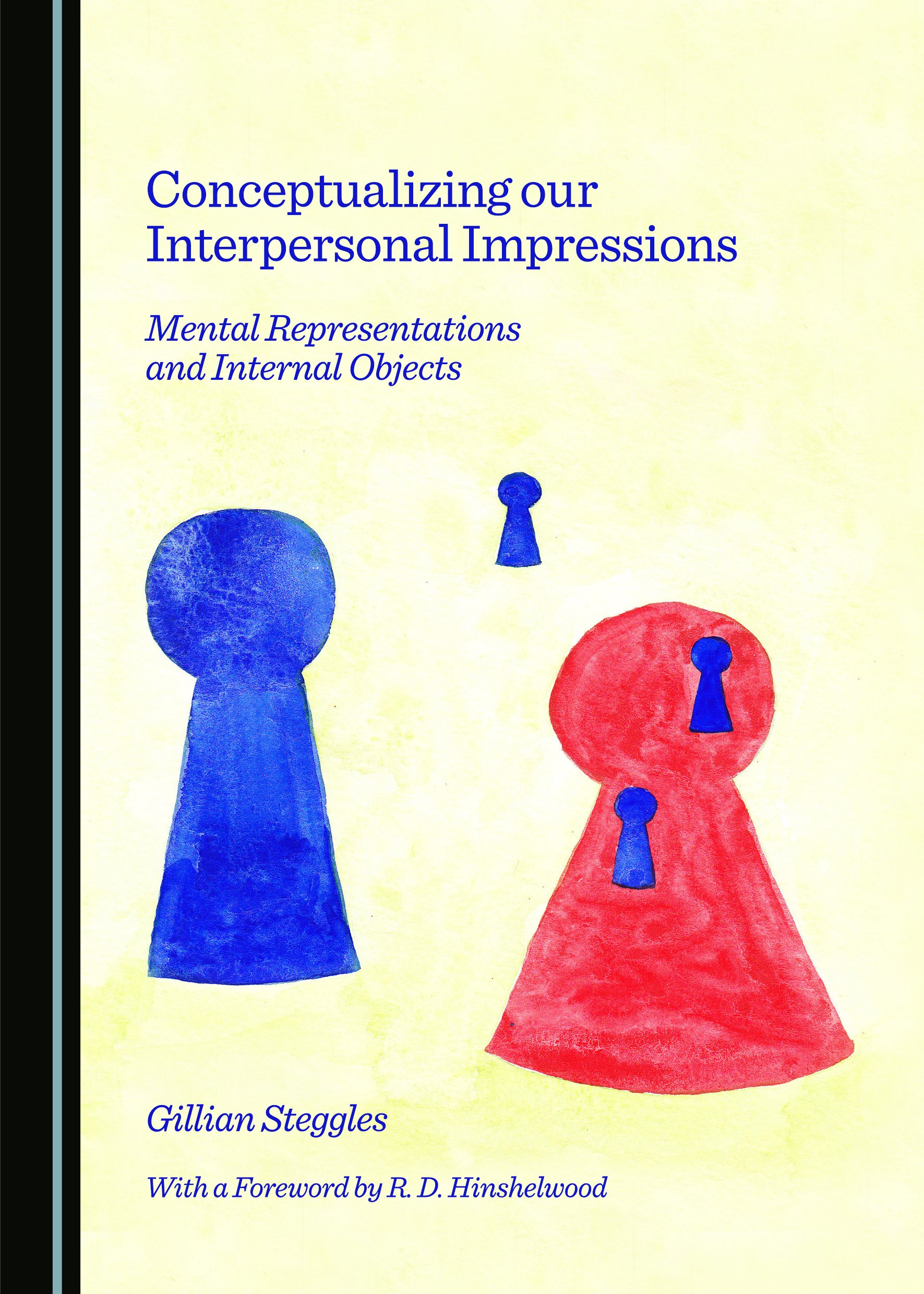 Conceptualizing our Interpersonal Impressions: Mental Representations and Internal Objects