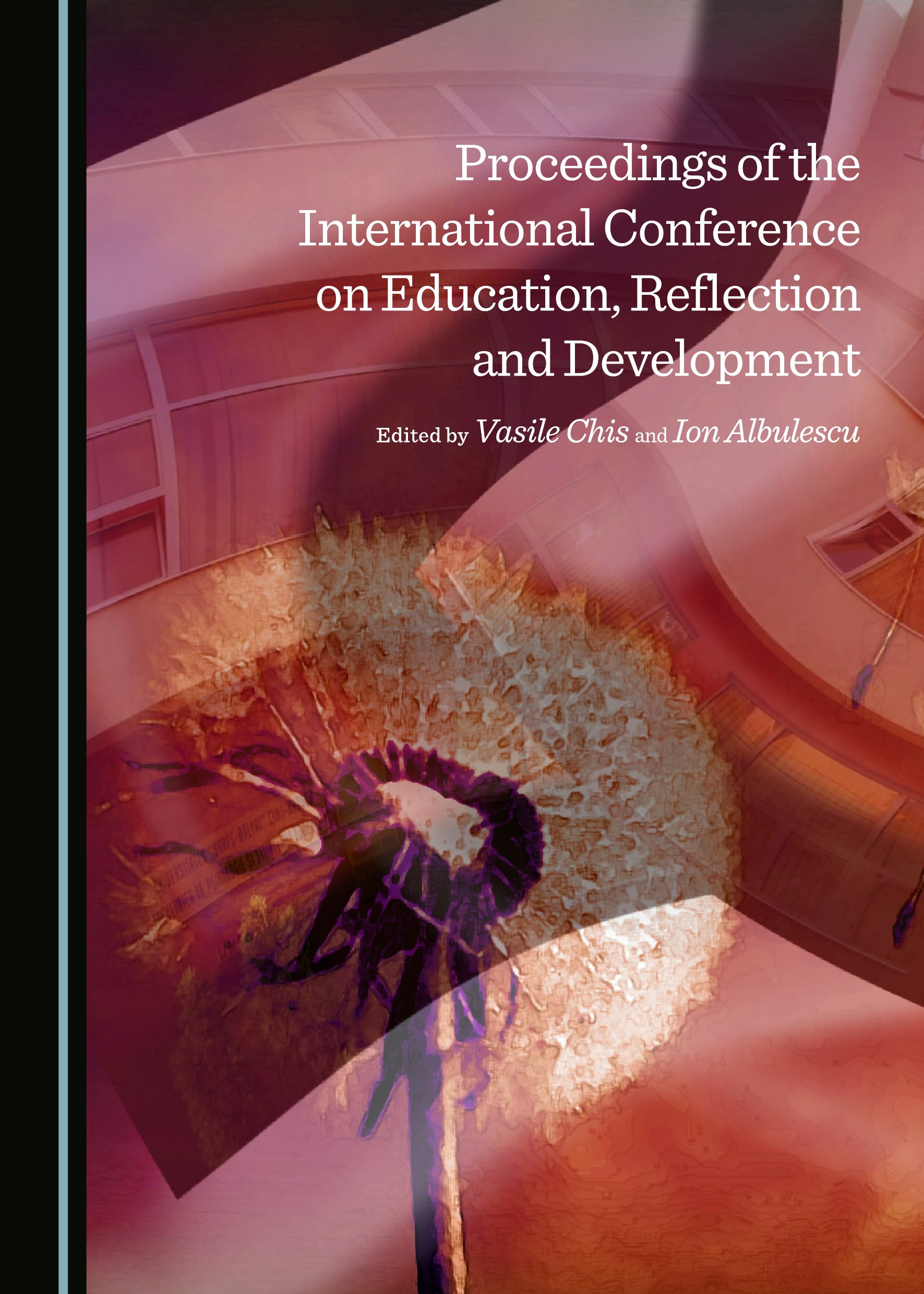 Proceedings of the International Conference on Education, Reflection and Development