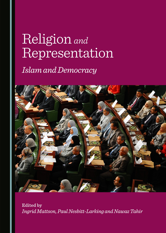 Religion and Representation: Islam and Democracy