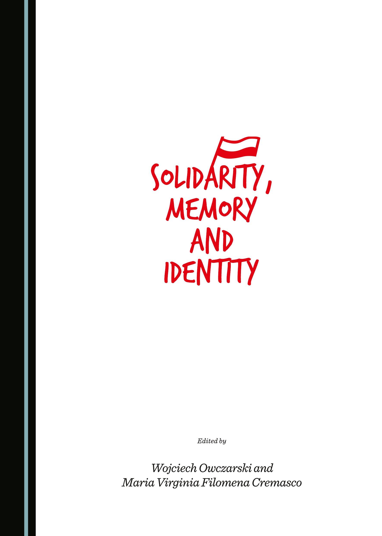 Solidarity, Memory and Identity