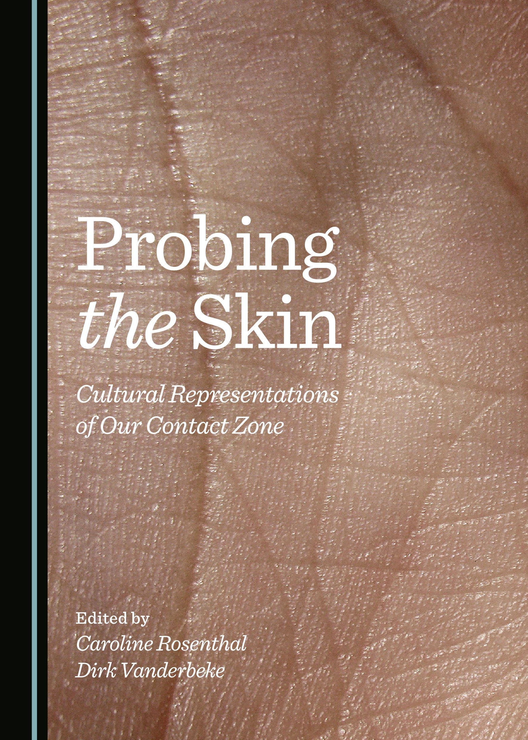 Probing the Skin: Cultural Representations of Our Contact Zone