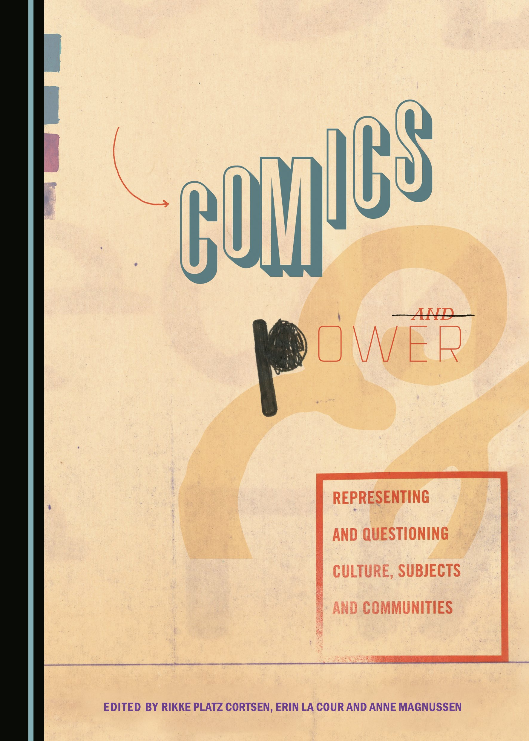 Comics and Power: Representing and Questioning Culture, Subjects and Communities