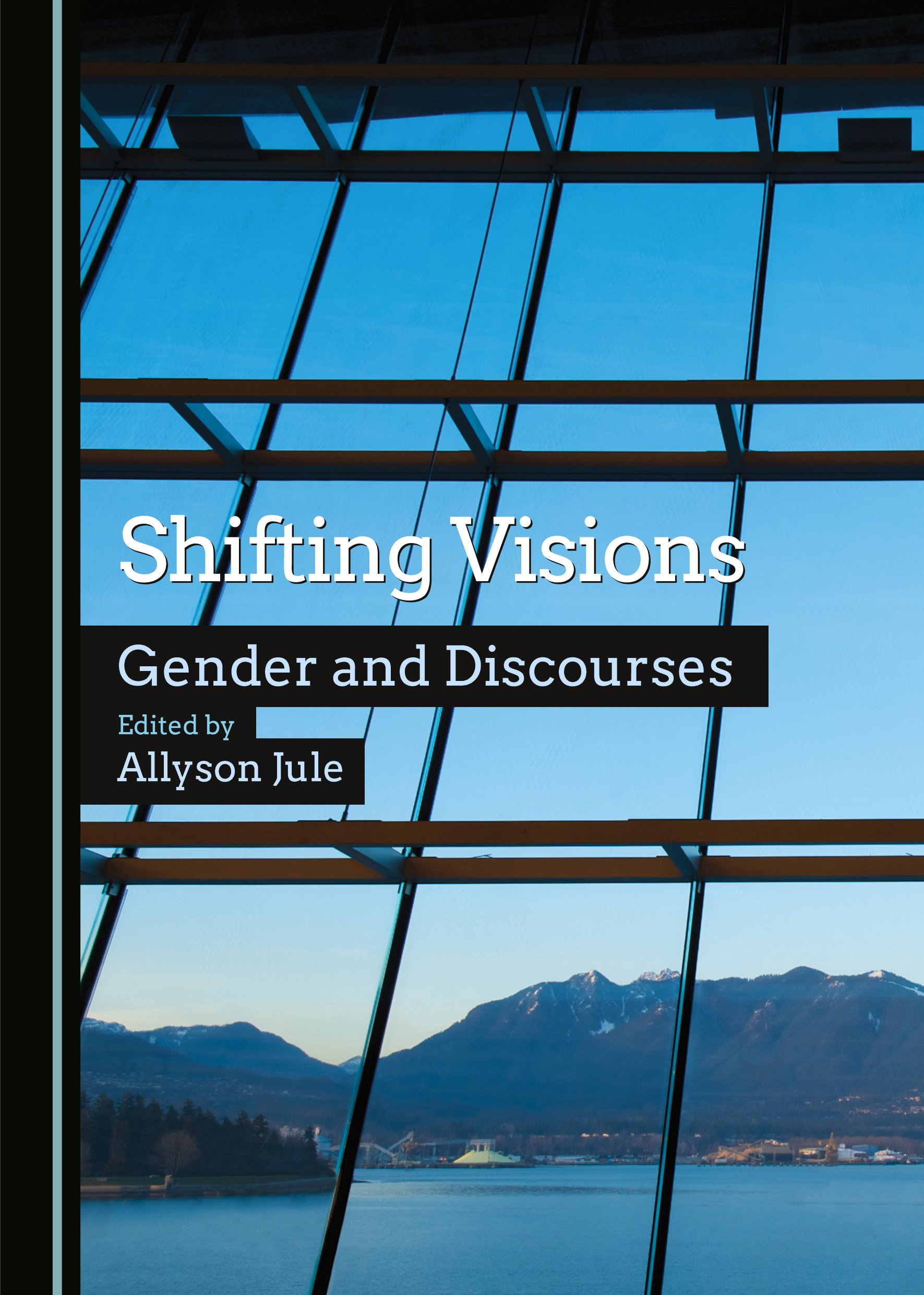 Shifting Visions: Gender and Discourses
