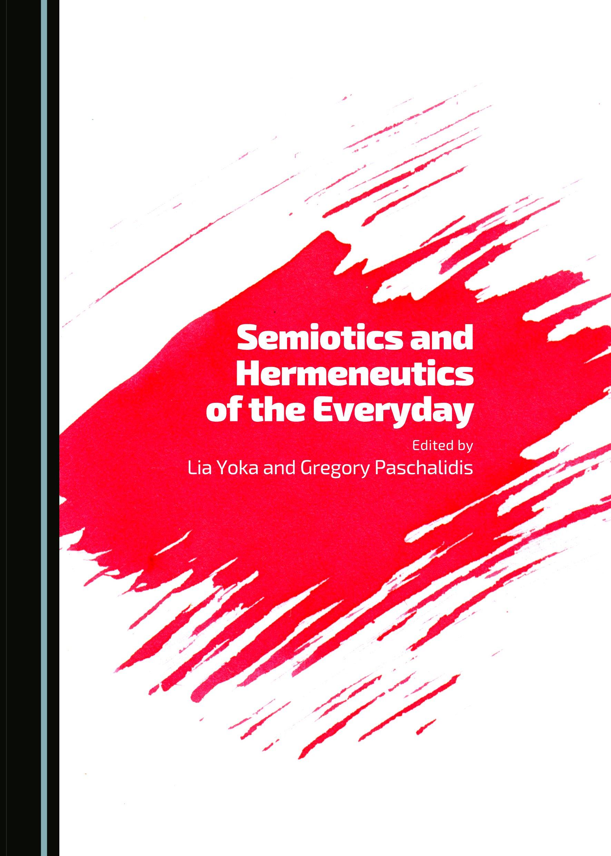 Semiotics and Hermeneutics of the Everyday