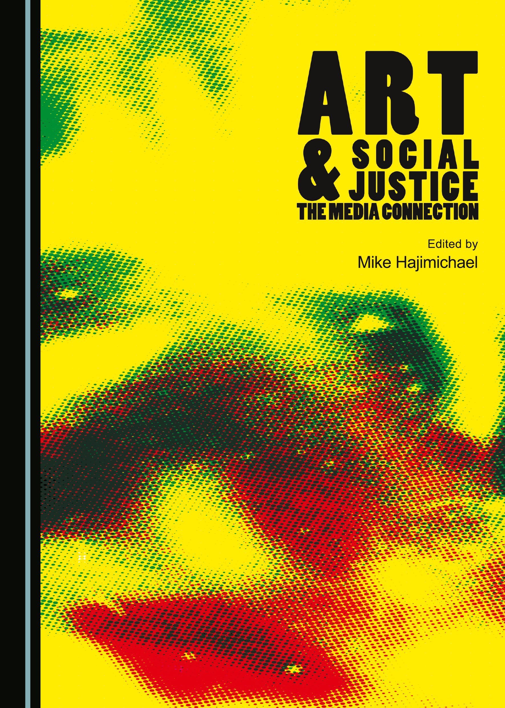 Art and Social Justice: The Media Connection